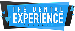 The Dental Experience Podcast – Dental Podcast